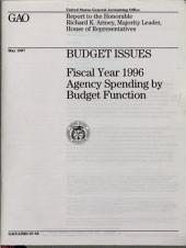 Budget Issues: Fiscal Year 1996 Agency Spending by Budget Function