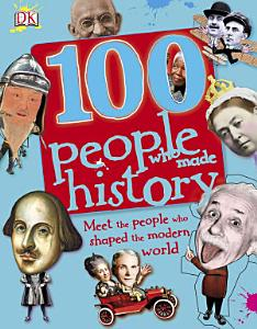 100 People Who Made History PDF