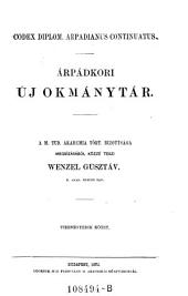 Codex diplom. arpadianus continuatus. Arpadkori uj okmanytar ... Tizenegyedik kötet: 1A,20