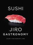 Sushi  Jiro Gastronomy