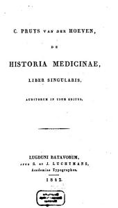 De historia Medicinae liber singularis