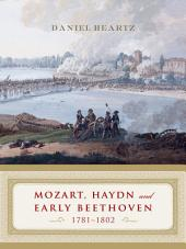 Mozart, Haydn and Early Beethoven: 1781-1802: 1781–1802