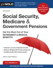 Social Security, Medicare and Government Pensions: Get the Most Out of Your Retirement and Medical Benefits, Edition 23