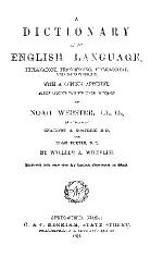 A DICTIONARY OF THE ENGLISH LANGUAGE, EXPLANATORY, PRONOUNCING ETYMOLOGICAL, AND SYNONYMOUS, WITH COPIOUS APPENDIX