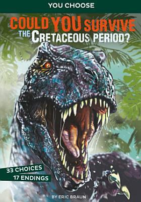 Could You Survive the Cretaceous Period  PDF