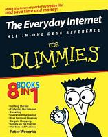 The Everyday Internet All in One Desk Reference For Dummies PDF