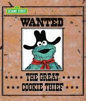 The Great Cookie Thief (Sesame Street Series)