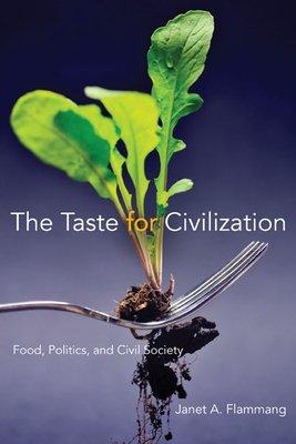 The Taste for Civilization