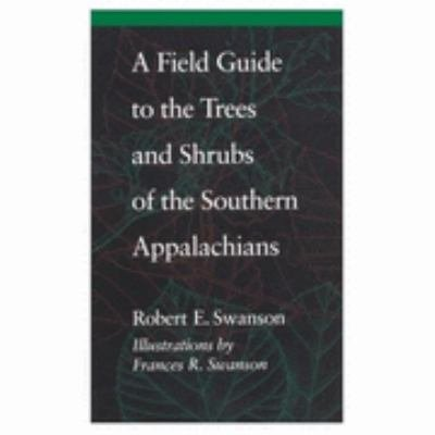 A Field Guide to the Trees and Shrubs of the Southern Appalachians PDF