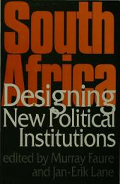 South Africa: Designing New Political Institutions