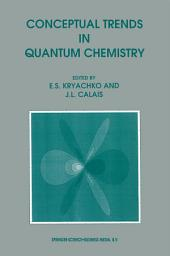 Conceptual Trends in Quantum Chemistry