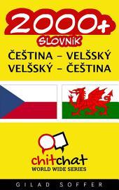 2000+ Čeština - Velšský Velšský - Čeština Slovník