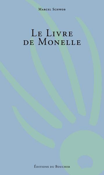 Download Le Livre de Monelle Book