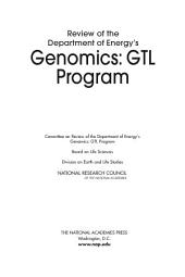 Review of the Department of Energy's Genomics: GTL Program