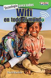 Tecnología para todos: Wifi en todo el mundo (Technology For All: Wi-Fi Around the World)