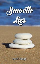 Smooth Lies