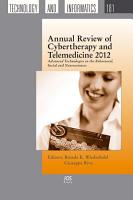 Annual Review of Cybertherapy and Telemedicine 2012 PDF