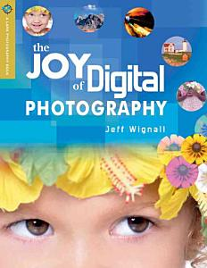 The Joy of Digital Photography Book