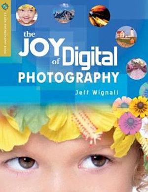 The Joy of Digital Photography PDF