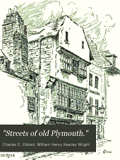 """""""Streets of old Plymouth."""""""