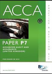 ACCA Paper P7 - Advanced Audit and Assurance (GBR) Practice and Revision Kit