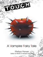 Touch: A Vampire Fairy Tale