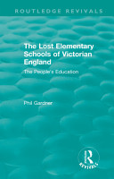 The Lost Elementary Schools of Victorian England PDF