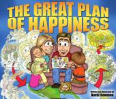 The Great Plan of Happiness