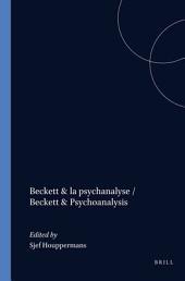 Beckett & la psychanalyse: Volume 5