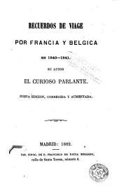 Recuerdos de viage [sic.] por Francia y Bélgica en 1840-1841