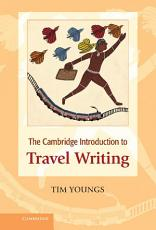 The Cambridge Introduction to Travel Writing PDF