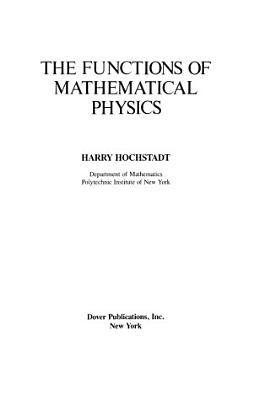 The Functions of Mathematical Physics PDF
