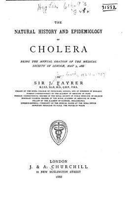 The Natural History and Epidemiology of Cholera PDF