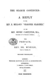 "The Search Continued: a Reply to the Rev. E. Mellor's ""Searcher Searched"" ... With Preface, by Rev. Dr. M'Neile"