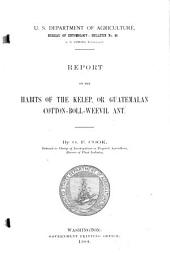 Report on the Habits of the Kelep, Or Guatemalen Cotton-boll-weevil Ant