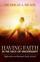 Having Faith in the Face of Uncertainty PDF