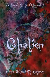 Ghalien: A Novel of the Otherworld