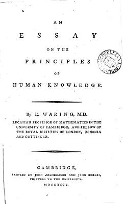 An essay on the principles of human knowledge