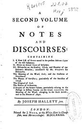 A second volume of notes and discourses ...