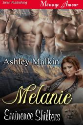 Melanie [Eminence Shifters]