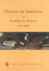 Orações de Sapiência da Faculdade de Medicina: 1845-2000