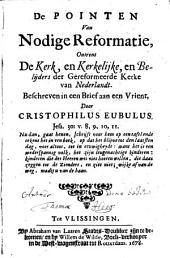 De Pointen van nodige Reformatie, ontrent de Kerk, en Kerkelijtie, en Belijders der gereformeerde de Kerke van Nederlandt