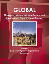 Global Mining and Mineral Industry Government Agencies Directory