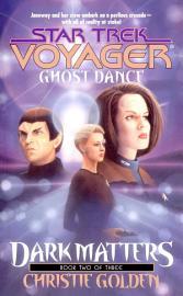 Ghost Dance  Dark Matters Book Two