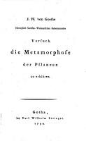 Versuch die Metamorphose der Pflanzen zu erkl  ren PDF