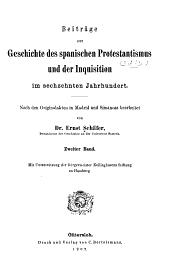 Beiträge zur Geschichte des spanischen Protestantismus und der Inquisition im sechzehnten Jahrhundert: nach den Originalakten in Madrid und Simancas, Band 2