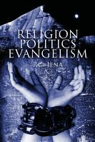Religion   Politics   Evangelism PDF