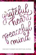Grateful Heart Peaceful Mind