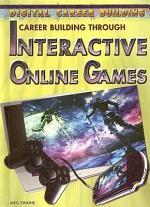 Career Building Through Interactive Online Games
