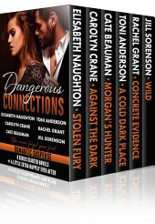 Dangerous Connections: 6 romantic suspense series starters + bonus HEA chapters!